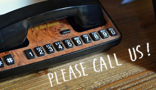 PLEASE CALL US!
